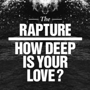 Song for today -  How deep is your love?