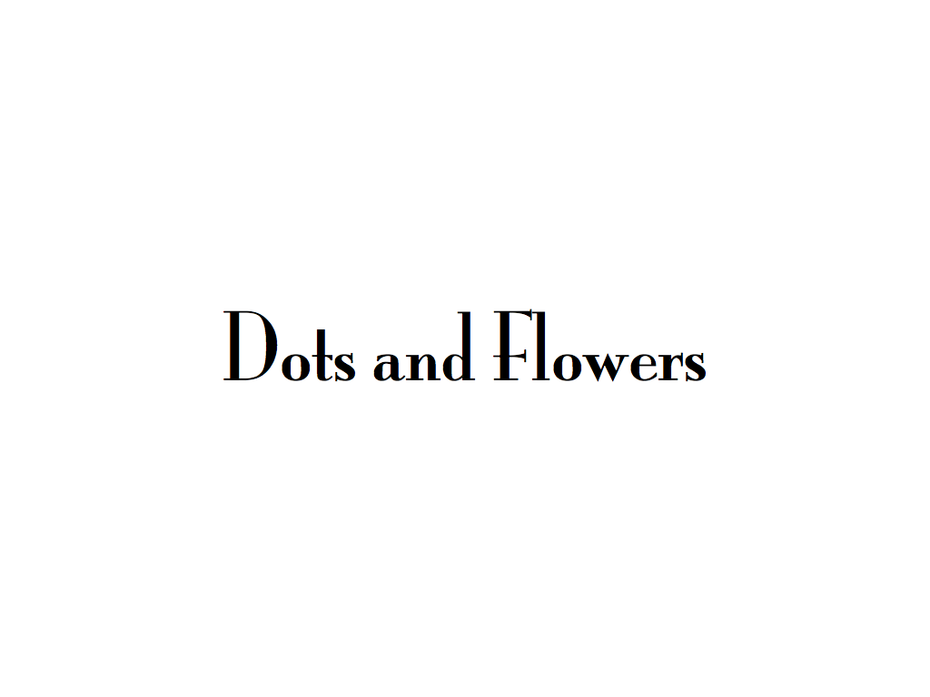Dots and flowers